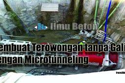 Membuat Terowongan tanpa Galian Dengan Microtunneling