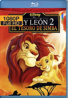 El Rey Leon 2: El Tesoro De Simba [1998] [1080p BRrip] [Latino-Inglés] [GoogleDrive] RafagaHD