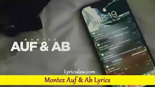 Montez Auf & Ab Lyrics