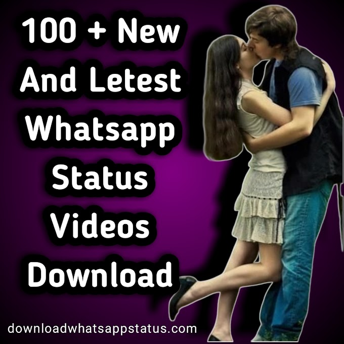 100 + New Whatsapp Status Download 2019/2020