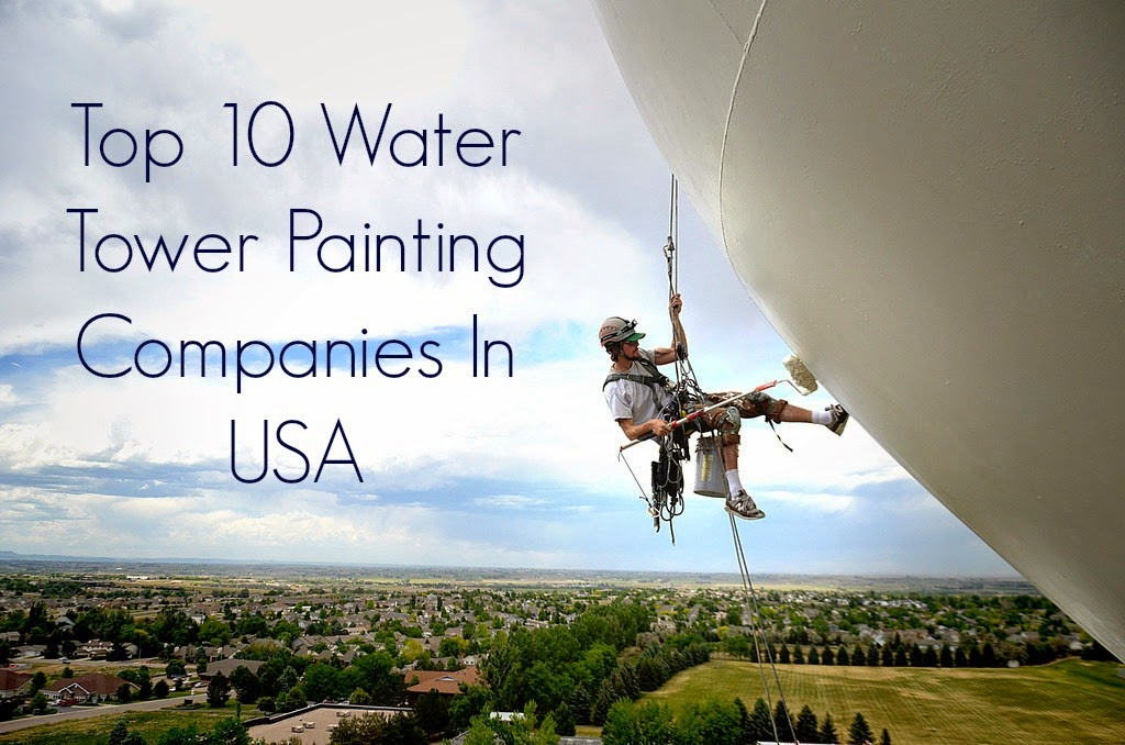 Top 10 Water Tower Painting Companies In USA   Top 10