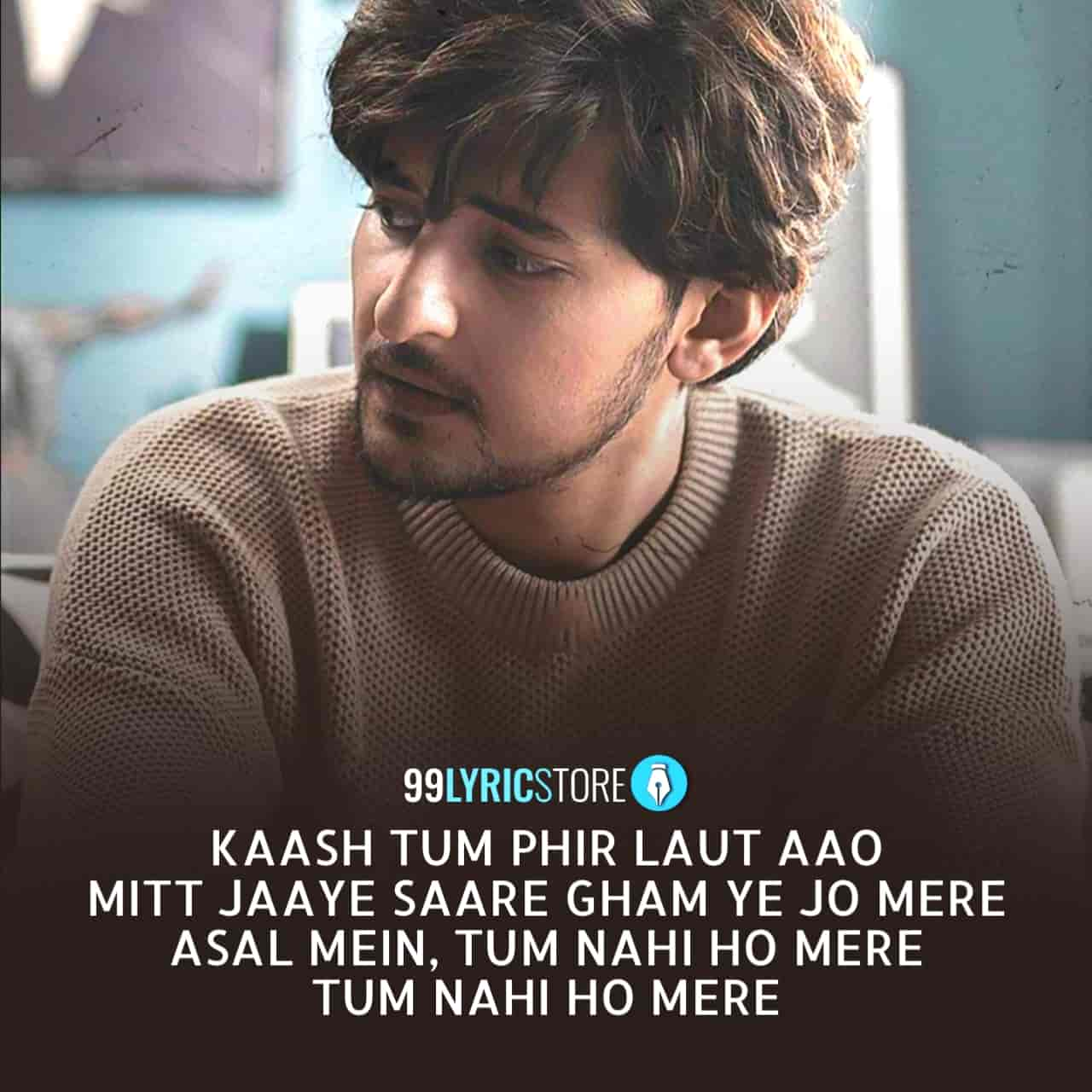 Asal Mein Lyrics :- After releasing a beautiful heartbroken song Tu Mileya, artist Darshan Raval ready to release another melodious track which is titled Asal Mein sung by him. Music of this song given by Gold Boy while this beautiful song Asal Mein has written by Gurpreet Saini. This song is presented by Indie Music label.