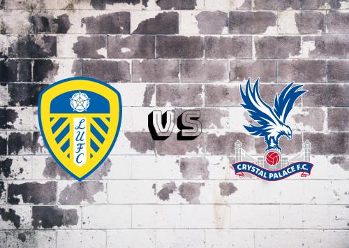 Leeds United vs Crystal Palace  Resumen y Partido Completo