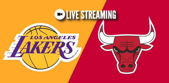 LIVE STREAMING: LA Lakers vs Chicago Bulls 2018-2019 NBA Season