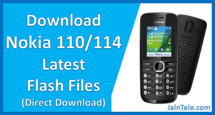 Nokia 110-114 Latest Flash File Download