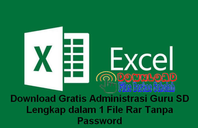 Download Gratis Administrasi Guru SD Lengkap dalam 1 File Rar Tanpa Password