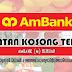 Jawatan Kosong di AmBank (M) Berhad - 11 Februari 2019