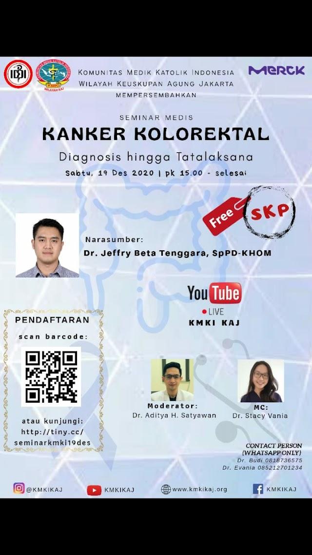 Seminar Medis dengan topik *Kanker Kolorektal, Diagnosis hingga Tatalaksana*
