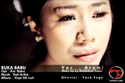 "Lirik Lagu Bali ""Buka Babu - Arumi"" + Video Clip"