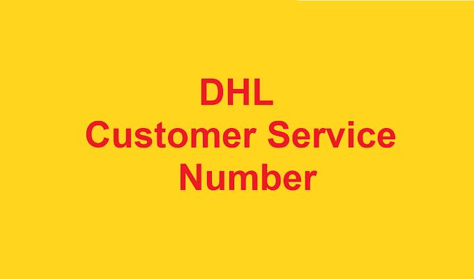 DHL Customer Service Number  | DHL Phone Number