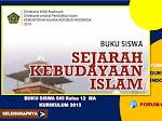 Buku Siswa Sejarah Kebudayaan Islam Kelas 12 MA Kurikulum 2013
