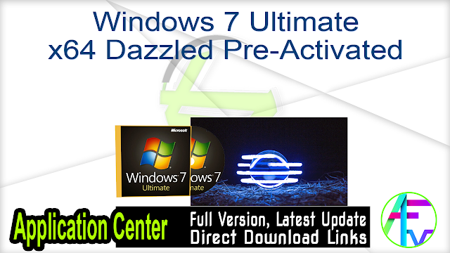 Windows 7 Ultimate x64 Dazzled Pre-Activated
