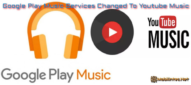 Google Play Music Services Changed To Youtube Music