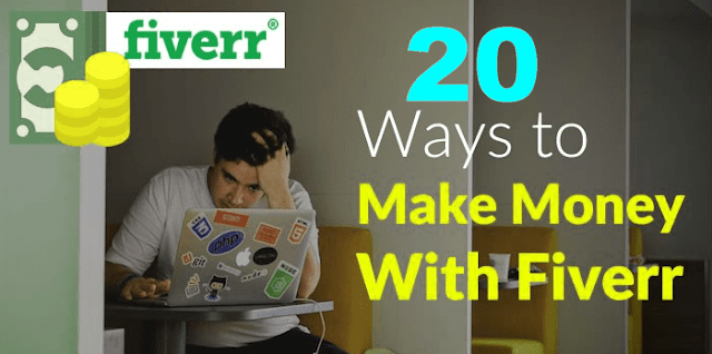 How To Make Money On Fiverr - TOP 20 WAYS