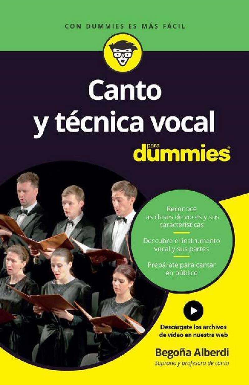 Canto Y Técnica Vocal Para Dummies Begoña Alberdi Multiformato Freelibros