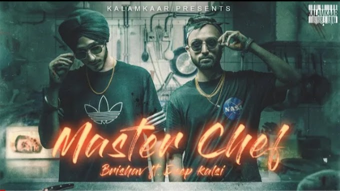 Master Chef Lyrics – Brishav