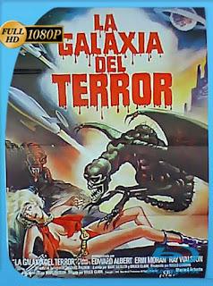 La Galaxia Del Terror (1981) HD [1080p] Latino [GoogleDrive] SilvestreHD