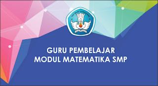 UpDate Modul Guru Pembelajar Matematika SMP