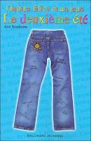 Quatre filles et un jean : le deuxieme ete - Ann Brashares
