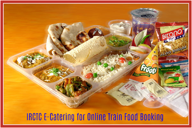 IRCTC E-Catering for Online Train Food Booking