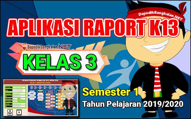 Aplikasi Rapor Kelas 3 Semester 1 Kurikulum 2013 Revisi 2019