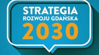 Strategia Rozwoju Gdańska 2030 - spotkanie  - Czytaj więcej »