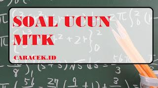 Contoh Soal Ujian SMA Kelas 12 Matematika Bisa Gampang dan Mudah