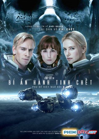 BÍ ẨN HÀNH TINH CHẾT - Prometheus (2012)