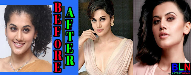 TAAPSEE PANNU Bollywood Actresses Before and After Plastic Surgery