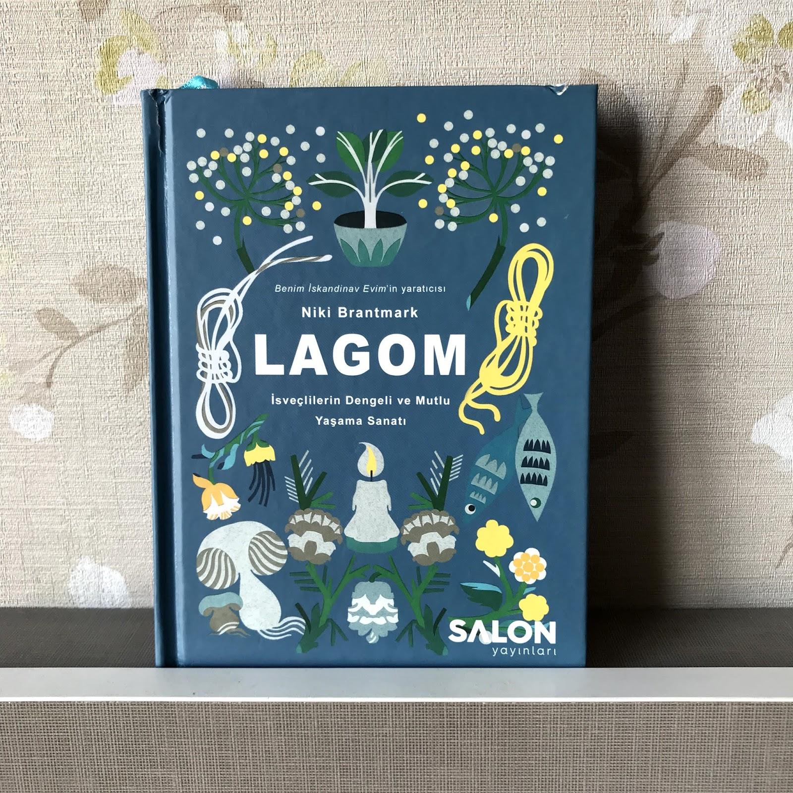 Lagom - Isveclilerin Dengeli ve Mutlu Yasama Sanati (Kitap)
