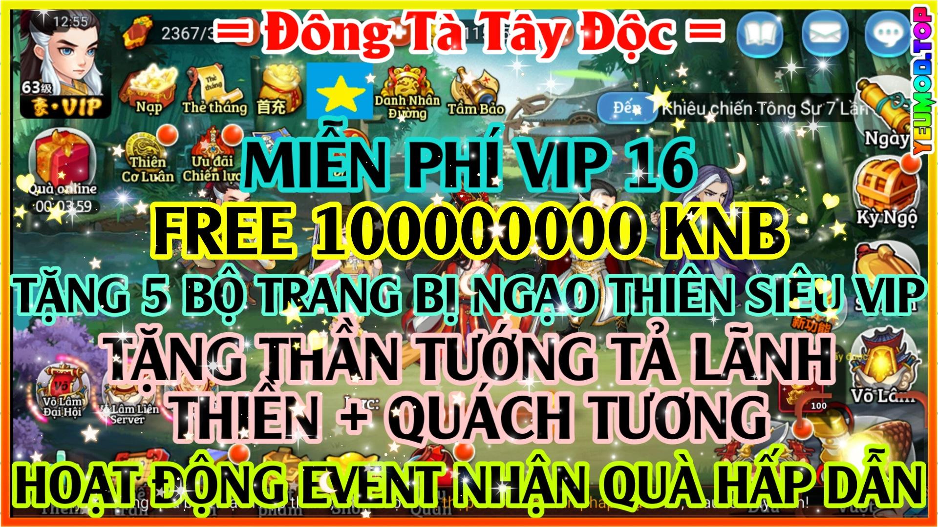 Đông Tà Tây Độc Private Việt Hóa   Free VIP 16   100000000 KNB   Tặng Thần Tướng Đỏ Siêu VIP   10000 Thánh Lệnh   Hoạt Động Event Nhận Quà Hấp Dẫn