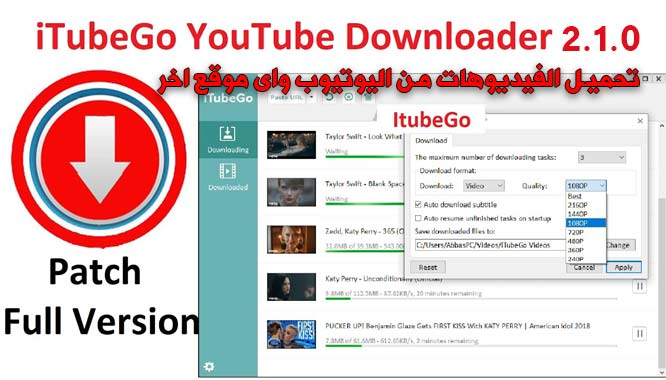 كيفية تحميل youtube playlist download بافضل جودة iTubeGo YouTube Downloader 2.1