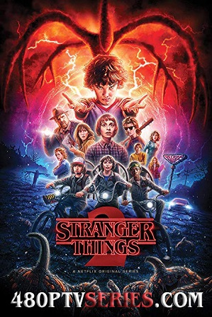 Watch Online Free Stranger Things Season 2 Full Hindi Dual Audio Download 480p 720p All Episodes