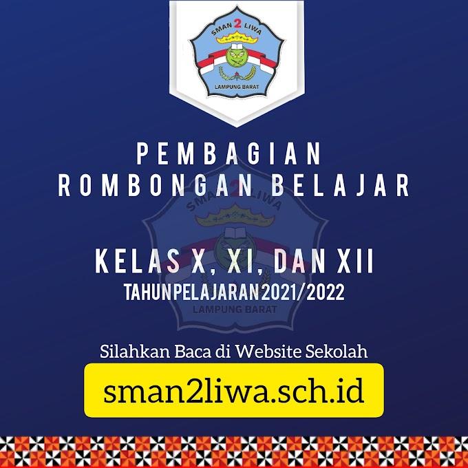 PEMBAGIAN ROMBONGAN BELAJAR (KELAS X, XI, DAN XII) TP. 2021/2022