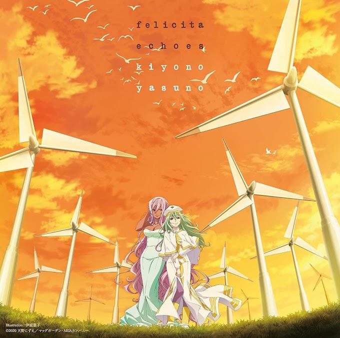 Kiyono Yasuno – felicita/echoes (Single) ARIA The CREPUSCOLO OP&ED
