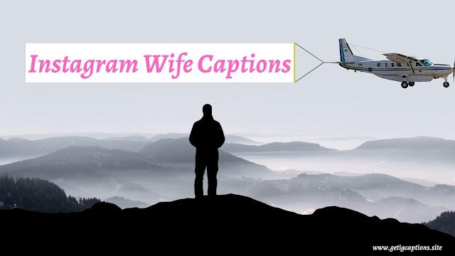 Wife Captions,Instagram Wife Captions,Wife Captions For Instagram