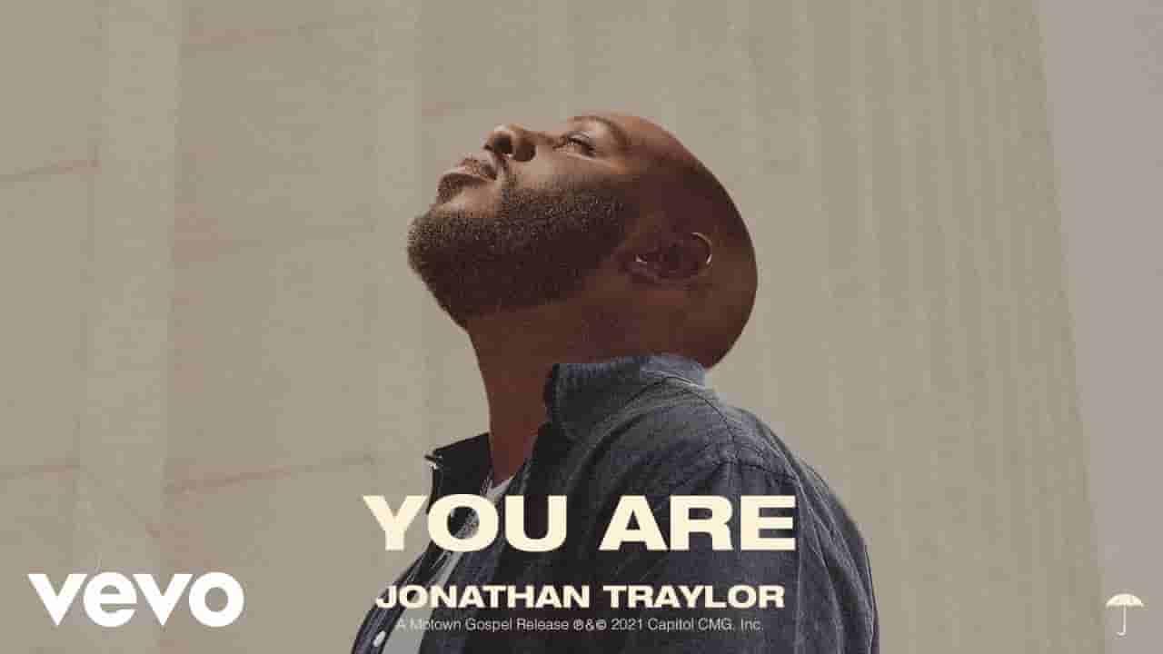 You are lyrics  Jonathan Traylor English Song