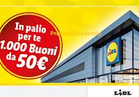 """Lidl """"La tua opinione conta - 2° edizione"""" : in paio 1.000 buoni spesa da 50 euro"""