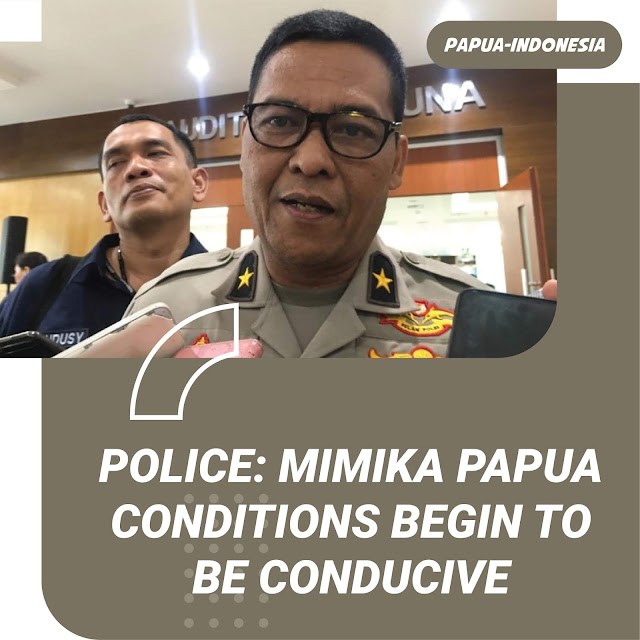 The Condition of Mimika Papua Starts Conducive Post-Shooting