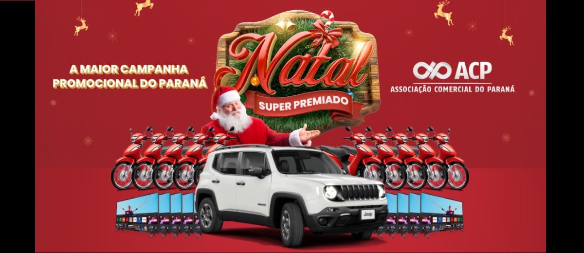Promoção ACP Paraná Natal 2021 Super Premiado