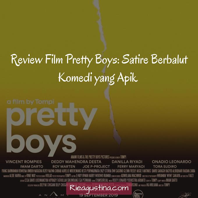 Review Film Pretty Boys : Satire Berbalut Komedi yang apik