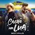 "[News]Diego & Arnaldo lançam a romântica ""Cachê Pra Lua""."