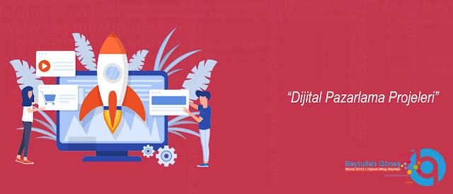 Dijital Pazarlama Projeleri