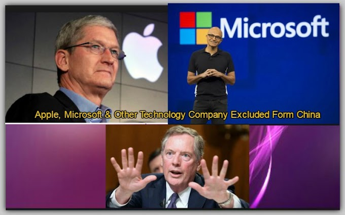 Apple, Microsoft & Other Technology Company Excluded Form China