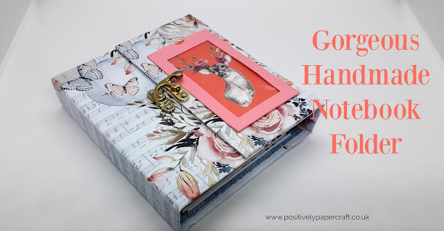 positivelypapercraft notebook folder