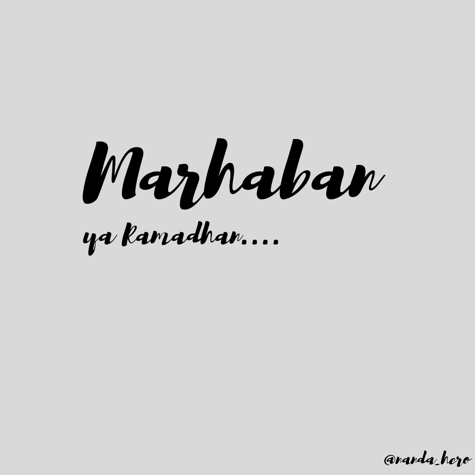 kata ucapan marhaban ya ramadhan