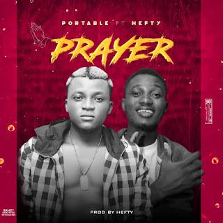 [MUSIC] Portable Ft Hefty - Prayer