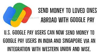Google Pay से अब पेमेंट ट्रांसफर दूसरे देश में भी कर पाएंगे - डिंपल धीमान
