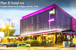 Lowongan Kerja Padang Plan B Hotel Maret 2019