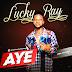 Lucky Ray - Aye